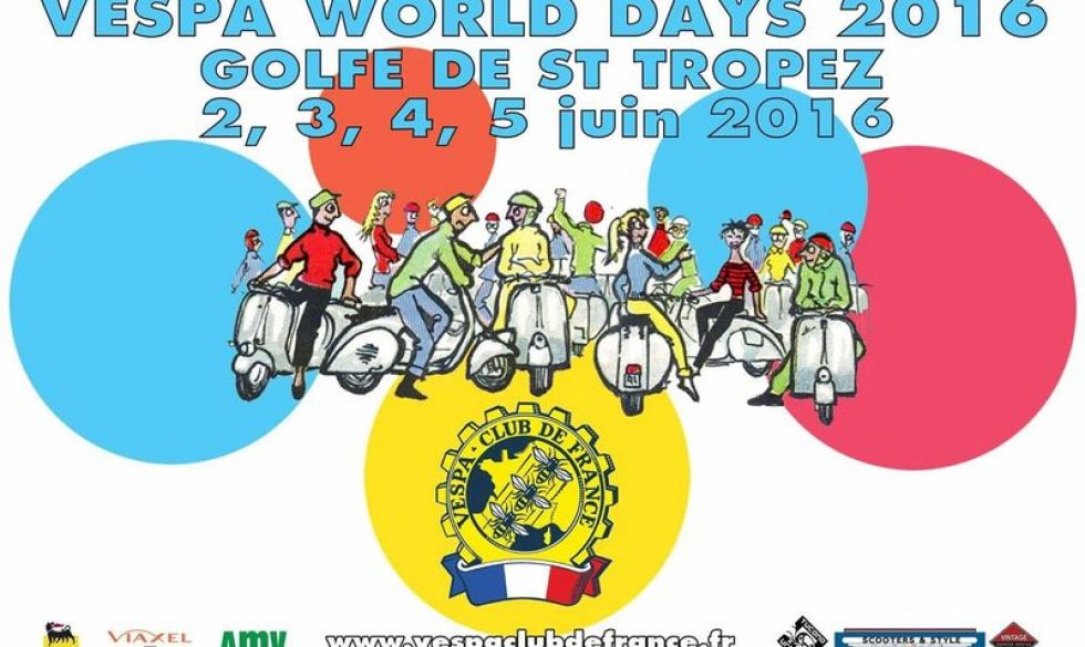 poster for the Vespa World Days 2016 St Tropez France